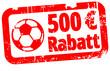 500 € Rabatt