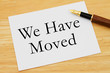 We Have Moved Message