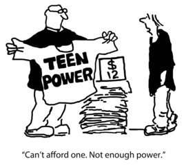"(Teen Power, tee costs $12)  ""Not enough power."""