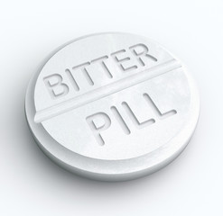 Bitter Pill Hard Medicine to Swallow Word Prescription Tablet