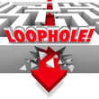 Loophole Arrow Crashing Through Maze Avoid Paying Taxes Cheating