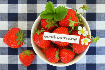 Good morning card with bowl of fresh strawberries