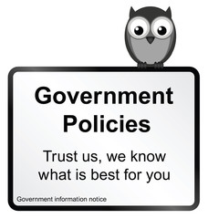 Monochrome comical Government policies sign