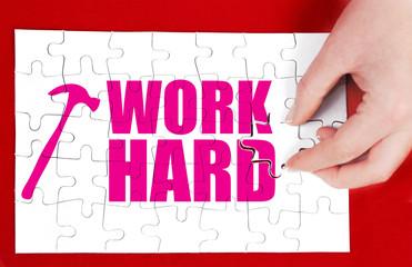 work hard concept