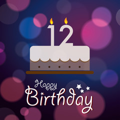 Happy 12th Birthday - Bokeh Vector Background with cake