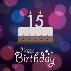 Happy 15th Birthday - Bokeh Vector Background with cake