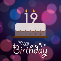 Happy 19th Birthday - Bokeh Vector Background with cake
