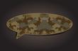 Speech bubble of camouflage fabric pattern shape