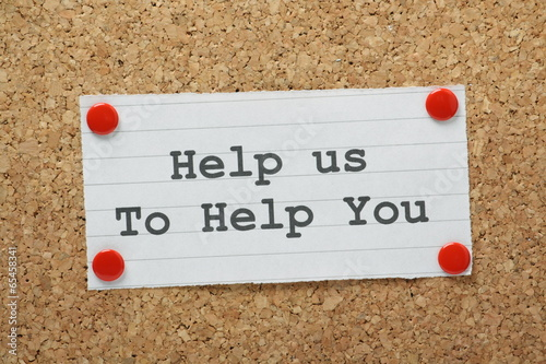 Help Us to Help You on a cork notice board