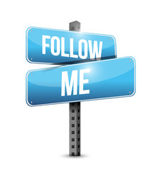 follow me street sign illustration design