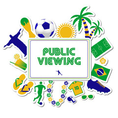 Public Viewing Brazil Worldcup 2014