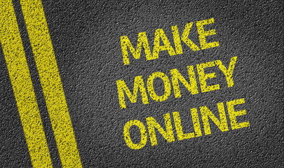 Make Money Online written on the road