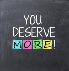 you deserve more