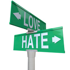Love Vs Hate Road Signs Opposite Changing Feeling Relationship
