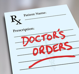 Doctor's Orders Prescription Medicine Health Care Form