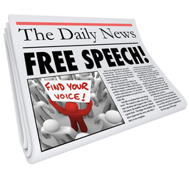 Free Speech Newspaper Headline News Media Journalism Press
