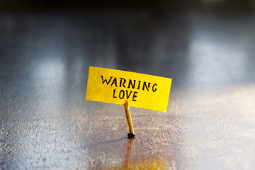 Warning love