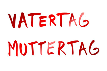 Vatertag - Muttertag