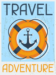 Travel Adventure. Nautical retro poster in flat design style.