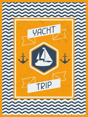 Yacht Trip. Nautical retro poster in flat design style.