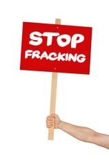 Person hält Schild mit der Aufschrift Stop Fracking