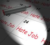Hate Job Calendar Displays Miserable At Work poster