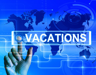 Vacations Map Displays Internet Planning or Worldwide Vacation T