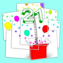 Number Twenty One Surprise Box Displays Birthday Celebration Or