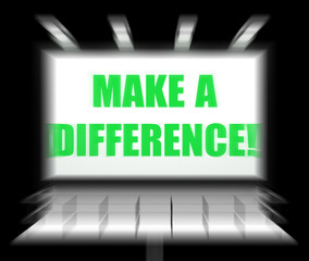 Make a Difference Sign Displays Motivation for Causing Change