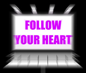 Follow Your Heart Sign Displays Following Feelings and Intuition