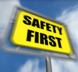 Safety First Sign Displays Prevention Preparedness and Security