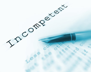 Incompetent Word Displays Unskilled Incapable And Inexperienced