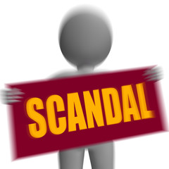 Scandal Sign Character Displays Publicized Incident Or Uncovered