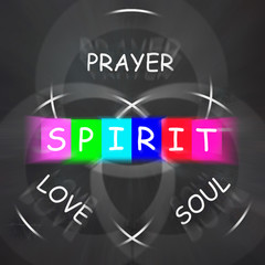 Spiritual Words Displays Prayer Love Soul and Spirit