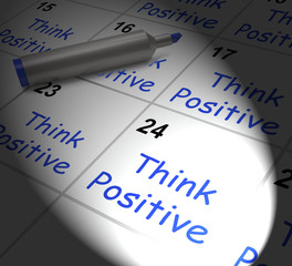 Think Positive Calendar Displays Optimism And Good Attitude