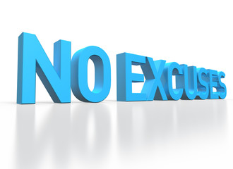 3d rendering of No Excuses blue glossy text on white background