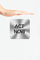 Pushing act now button