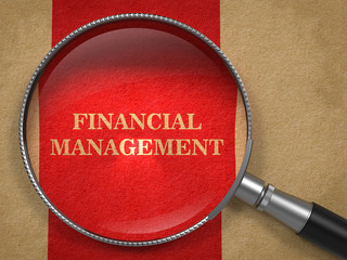 Financial Management Concept Through Magnifying Glass.