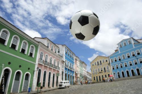 Poster Fußball an Kolonialarchitektur Pelourinho Salvador Brasilien