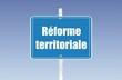 panneau réforme territoriale