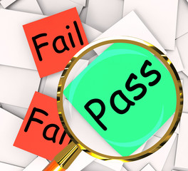 Pass Fail Post-It Papers Mean Certified Or Unsatisfactory