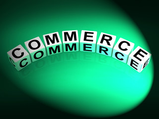 Commerce Dice Represent Commercial Marketing and Financial Trade