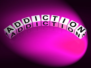 Addiction Dice Represent Obsession Dependence and Cravings