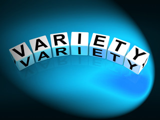 Variety Dice Mean Varieties Assortments and Diversity