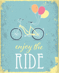Retro poster with Bicycle. Enjoy the ride concept