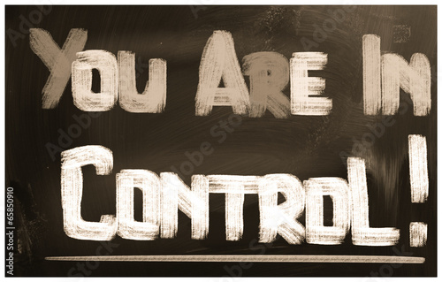 You Are In Control Concept