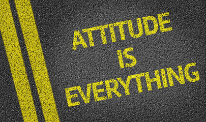 Attitude is Everything written on the road