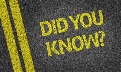 Did you know? written on the road