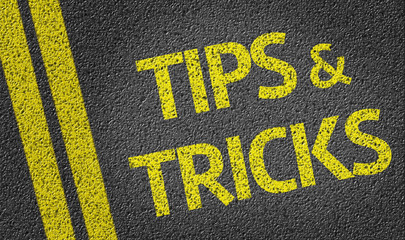 Tips & Tricks written on the road