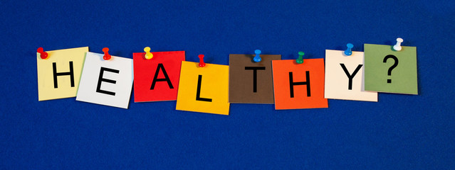 Healthy, sign series for medical health care and fitness.